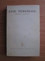 Ionel Teodoreanu - Opere alese (volumul 2)