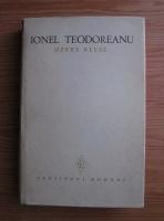 Ionel Teodoreanu - Opere alese (volumul 3)
