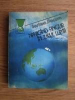 Anticariat: Joshua Slocum - Navigand singur in jurul lumii