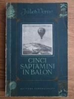 Jules Verne - Cinci saptamani in balon