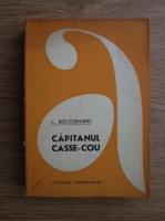 Anticariat: L. Boussenard - Capitanul Casse-Cou