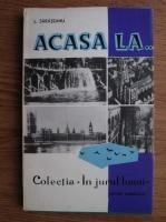 Anticariat: L Sarateanu - Acasa la...