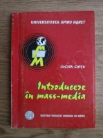 Lucian Chisu - Introducere in mass-media