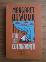 Margaret Atwood - Pui de cotoroanta