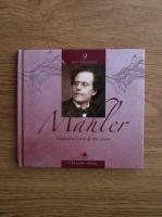 Anticariat: Mari Compozitori. Volumul 9: Mahler (cu CD)