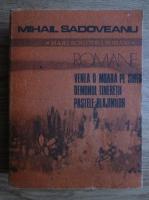 Anticariat: Mihail Sadoveanu - Romane. Venea o moara pe Siret, Demonul tineretii, Pastile blajinilor