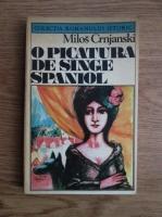 Milos Crnjanski - O picatura de singe spaniola