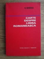 Anticariat: Nicolae Mihaescu - Cartea despre limba romaneasca