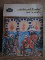 Anticariat: Noaptea neinfricatilor. Basme arabe, volumul 1