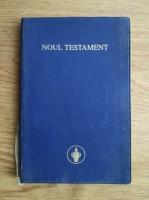 Anticariat: Noul testament. Al Domnului nostru Isus Hristos