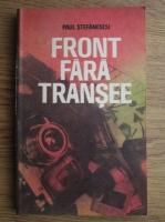 Anticariat: Paul Stefanescu - Front fara transee