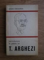 Anticariat: Serban Cioculescu - Introducere in poezia lui Tudor Arghezi