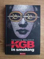 Valentina Malteva - KGB in smoking