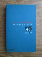 Vintila Horia - Credinta si creatie