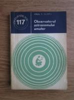 Anticariat: Virgil V. Scurtu - Observatorul astronomului amator