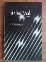 Anticariat: Alexandru Ivasiuc - Interval