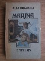 Anticariat: Alla Drabkina - Marina