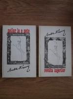 Anatole France - Revolta ingerilor. Zeilor le e sete. (2 volume)