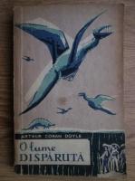 Anticariat: Arthur Conan Doyle - O lume disparuta