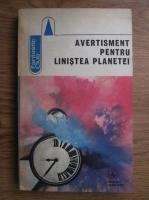 Anticariat: Avetisment pentru linistea planetei