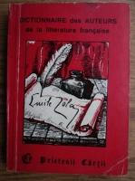 Anticariat: Cristina Stefanescu, Jacques Leaute - Dictionnaire des auteurs de la litterature francaise