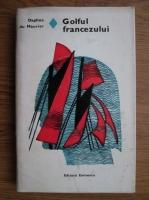Anticariat: Daphne du Maurier - Golful francezului
