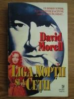 David Morrell - Liga noptii si a cetii