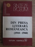 Anticariat: Eugen Marinescu - Din presa literara romaneasca (1918-1944)
