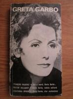 Anticariat: Francois Mauriac, Fritiof Billquist, Ecaterina Oproiu - Greta Garbo