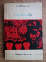 Anticariat: Friedrich Durrenmatt - Fagaduiala
