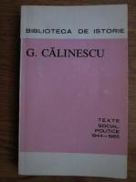 Anticariat: George Calinescu - Texte social-politice (1944-1965)