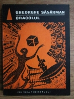 Anticariat: Gheorghe Sasarman - Oracolul