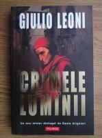 Anticariat: Giulio Leoni - Crimele luminii