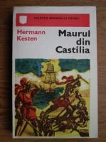 Hermann Kesten - Maurul din Castilia