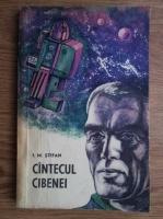 I. M. Stefan - Cantecul Cibenei