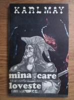 Anticariat: Karl May - Mana care loveste
