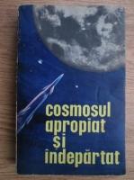Anticariat: Milan Blaha - Cosmosul apropiat si indepartat