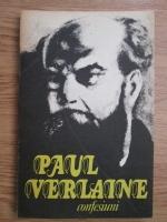 Anticariat: Paul Verlaine - Confesiuni