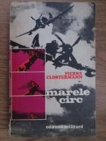Anticariat: Pierre Clostermann - Marele circ