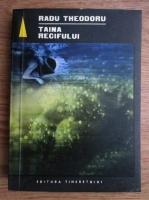 Radu Theodoru - Taina recifului