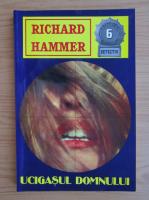 Richard Hammer - Ucigasul domnului