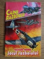 Richard Neebel - Jocul razboiului