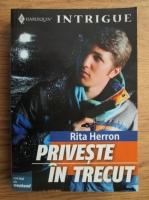 Anticariat: Rita Herron - Priveste in trecut