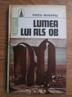 Anticariat: Voicu Bugariu - Lumea lui Als Ob