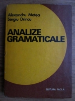 Anticariat: Alexandru Metea - Analize gramaticale