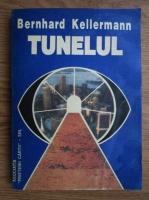 Bernhard Kellermann - Tunelul
