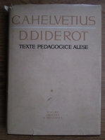 C. A. Helvetius, Denis Diderot - Texte pedagogice alese