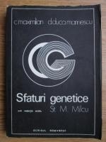 Anticariat: C. Maximilian, D. Duca Marinescu - Sfaturi genetice