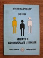 Dan Rosca - Introducere in sociologia populatiei si demografie