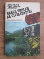 Ignac Fratric, Karol Chalupa, Juraj Kralik - Calul troian al civilizatiei